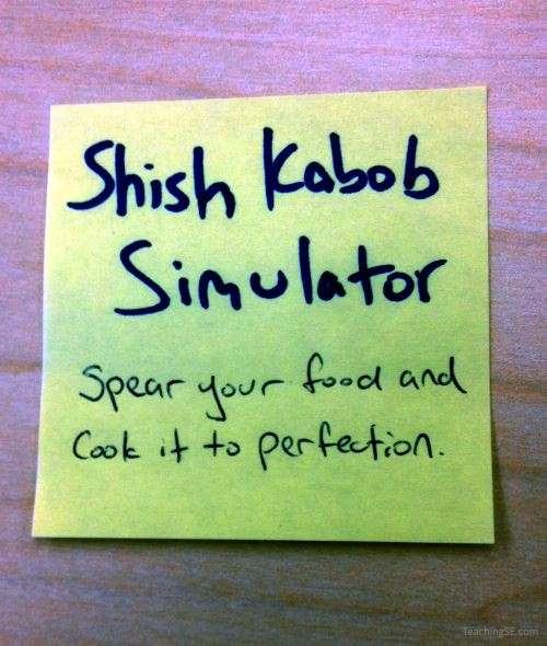 A Post-It with a 'Shish Kebab Simulator' idea on it